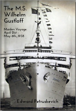 The MS Wilhelm Gustloff by Edward Petruskevich
